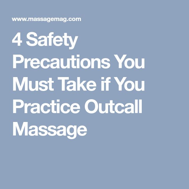 4 Safety Precautions You Must Take if You Practice Outcall Massage