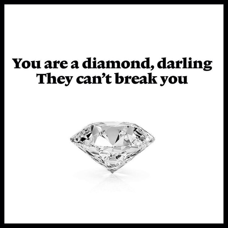 You are a diamond, darling they can't break you!!!