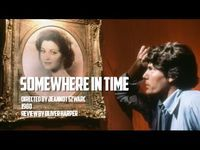 See why Somewhere In Time is one of the most timeless classic romantic movies you will ever watch.  Retrospective / Review - Somewhere in Time (1980) - YouTube