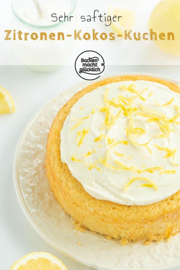 Saftiger Zitronen Kokos Kuchen Backen Macht Glucklich Rezept In 2020 Kuchen Backen Macht Glucklich Kuchen Ohne Backen