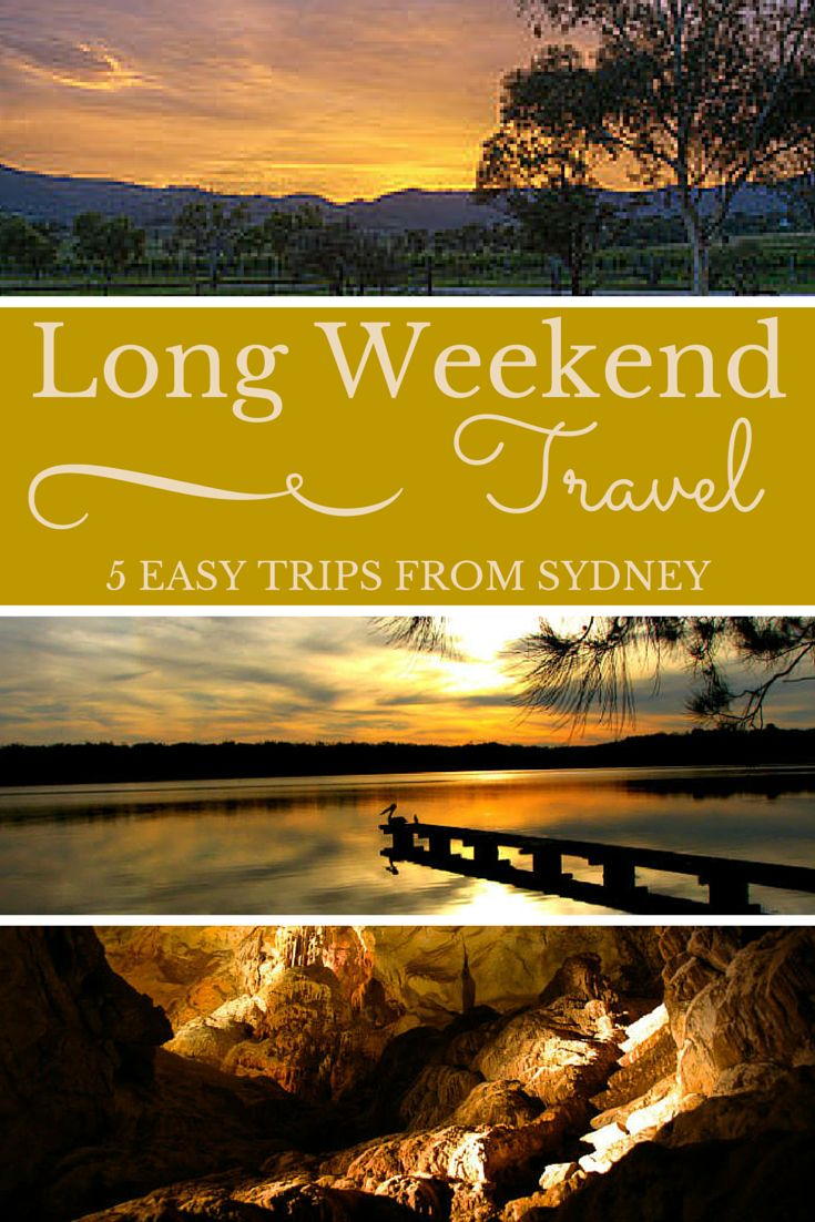 Long Weekend Travel: 5 Easy Trips from Sydney - The Trusted Traveller