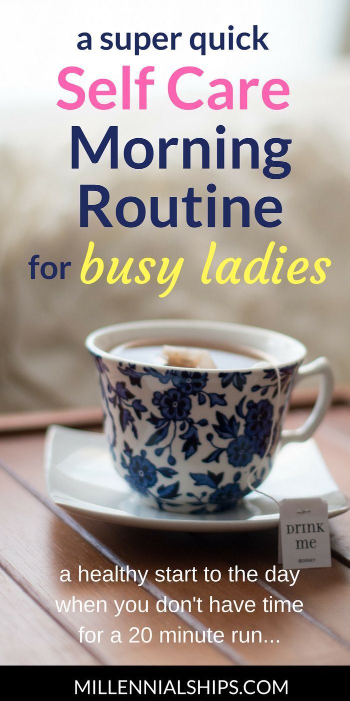 A Simple Yet Super Effective Self Care Morning Routine Self Care For Women Self Care