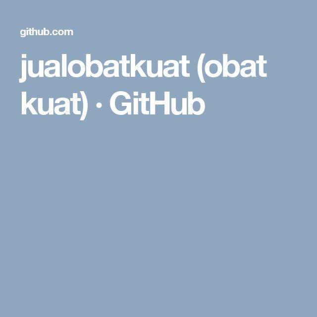 jualobatkuat (obat kuat) · GitHub