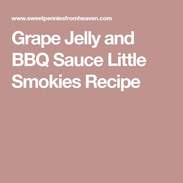 Grape Jelly and BBQ Sauce Little Smokies Recipe