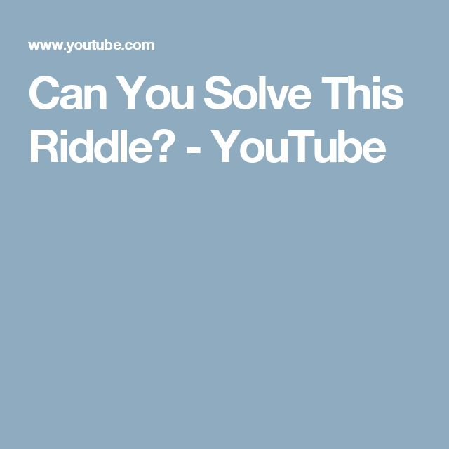 Can You Solve This Riddle? - YouTube
