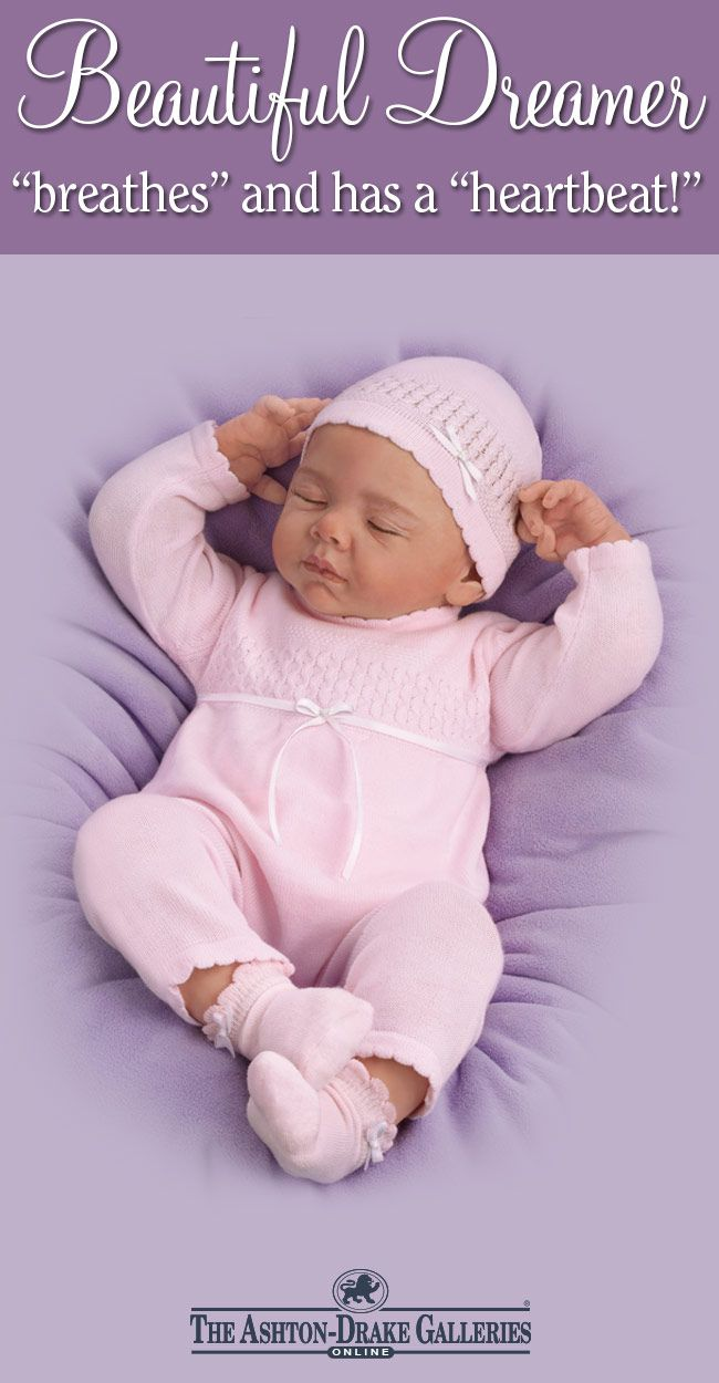 From The Moment You Feel Her Breathe And Her Heart Softly Beat The Beautiful Dreamer Baby Doll Is Sure T Baby Dolls Baby Doll Nursery Life Like Baby Dolls