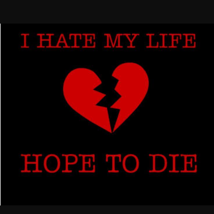 I Hate My Life My Feelings Pinterest