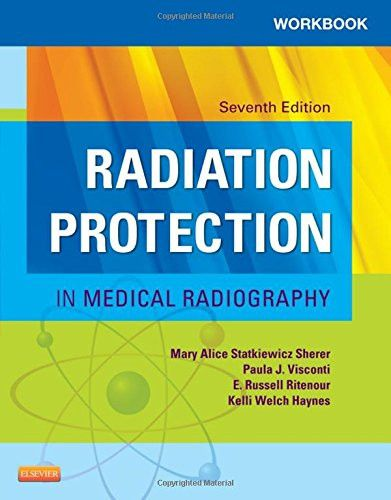 Workbook for Radiation Protection in Medical Radiography, 7e
