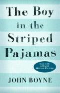 The Boy in the Striped Pajamas by John Boyne