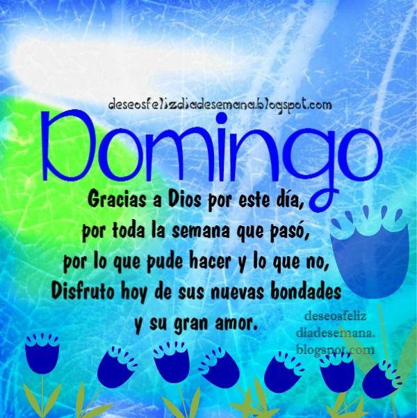 Centro Cristiano para la Familia: Feliz Domingo, Gracias a Dios por este día  Feliz ...