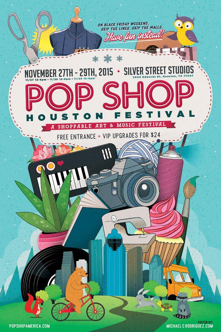 The latest Pop Shop Houston Festival poster by Michael C. Rodriguez. Pop Shop Houston is a biannual art festival in Houston Texas.