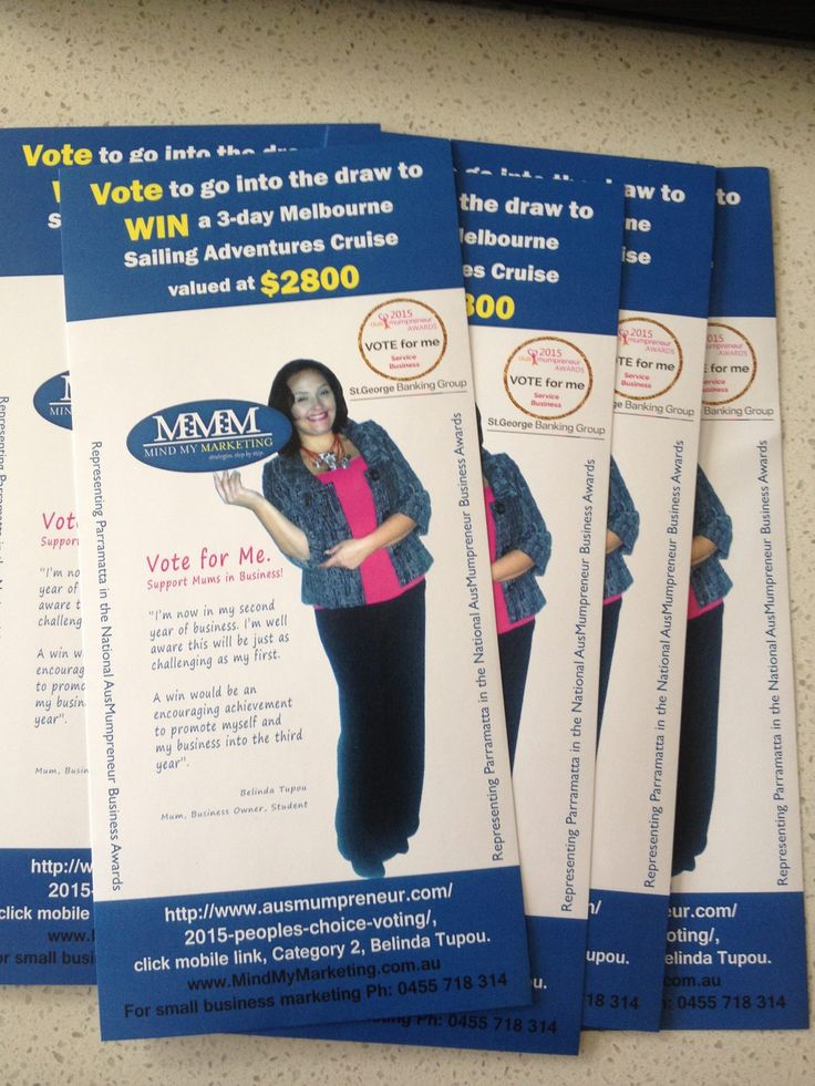 I'm nominated for the National #AusMumpreneur 'Service Business' award. This is the final week to vote. Flyers are ready for local distribution today. Vote #BelindaTupou   #MindMyMarketing  to go into the draw to win a Melbourne Cruise valued at $2800. http://www.ausmumpreneur.com/2015-peoples-choice-voting/, click on the mobile link, Category 2, Belinda Tupou.