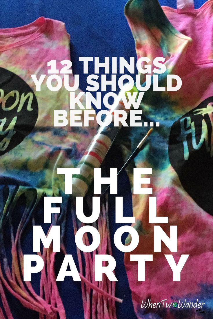 The Full Moon Party is legendary with backpackers for being one of the craziest parties on the planet. Follow our tips to make the most of your party.