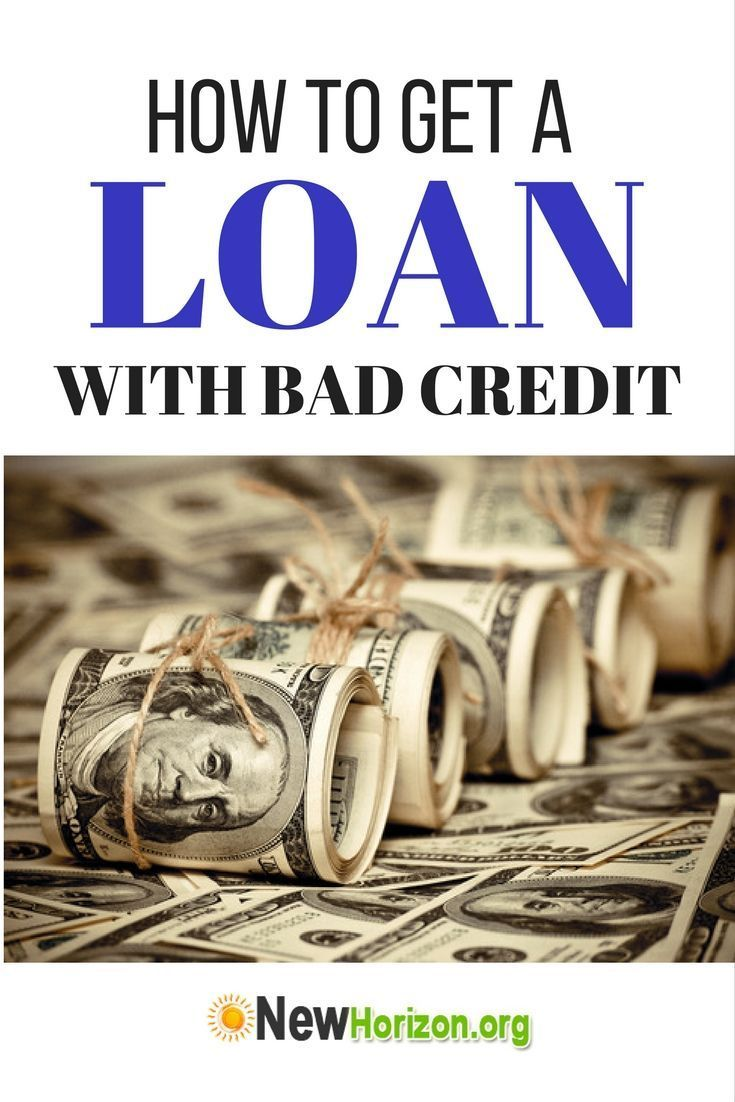 Tips On How To Get A Loan Even With Bad Credit No Credit Loans Bad Credit Personal Loans Loans For Bad Credit