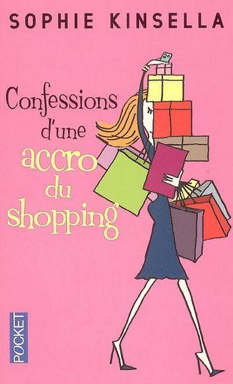 LIVRE - ROMAN : Confessions d'une accro du shopping  par Sophie Kinsella