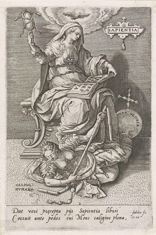 Johann Sadeler (I)   Wijsheid (Sapientia) overwint Menselijke Verbijstering (Caligo Humana), Johann Sadeler (I), Maerten de Vos, 1579   De personificatie Wijsheid (Sapientia), met in de hand een spiegel waar twee slangen zijn rond gedraaid. Ze zit op een troon en leest een boek getiteld Waarheid (Veritas). Boven haar hoofd vliegt de Heilige Geest als duif. Wijsheid vertrapt de personificatie van Menselijke Verbijstering (Caligo Humana), een vrouw met een blinddoek en een gebroken staf…
