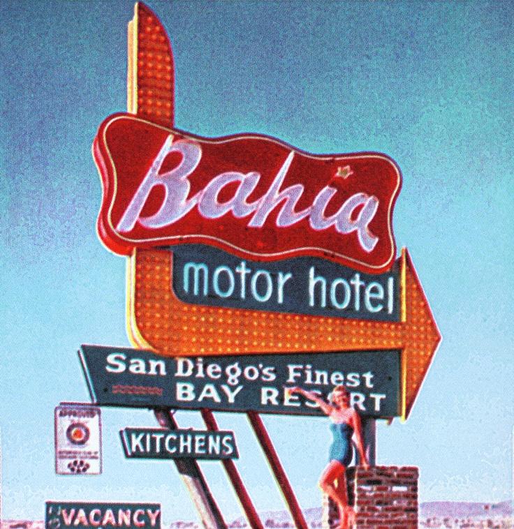 Bahia Motor Hotel, San Diego