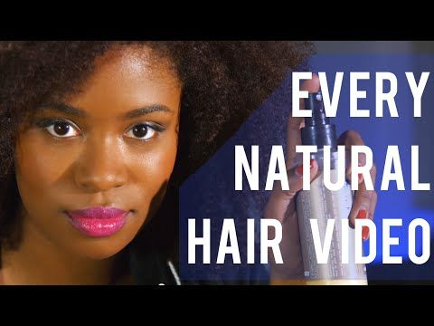 Best Natural Hair Video Tutorials On YouTube