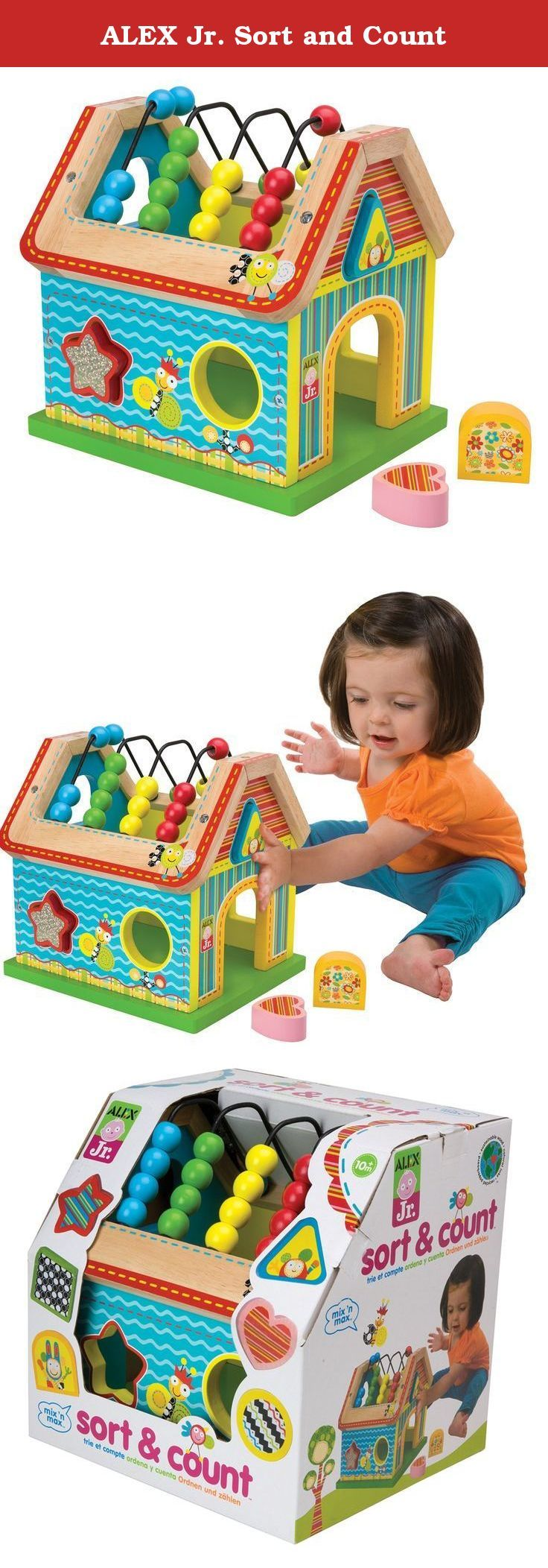 ALEX Jr. Sort and Count. ALEX Jr. Sort and Count is a wooden shape sorting house. Every side includes openings for shape sorting. Wooden house shape also has beads for counting on the roof. Includes 6 colorful shapes. Made of wood in bright colors and whimsical graphics. Part of the mix 'n max line of baby toys. Perfect for ages 10 months and up.