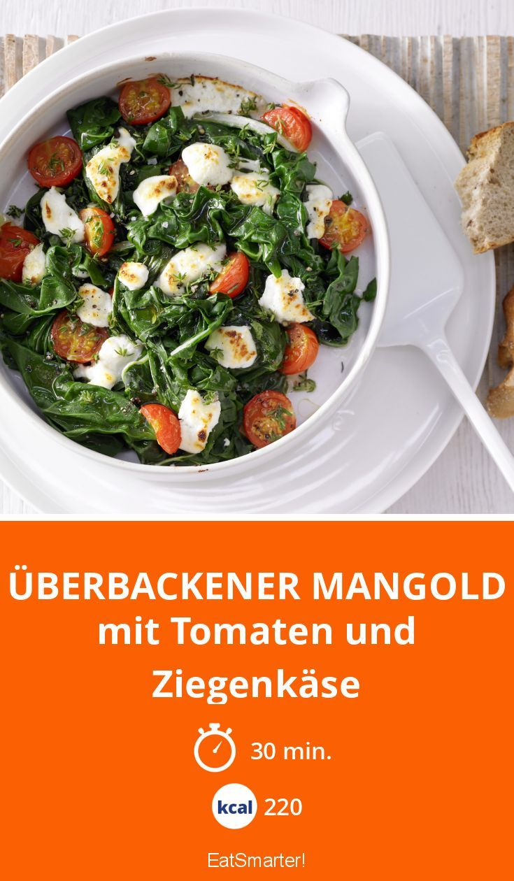 Überbackener Mangold - mit Tomaten und Ziegenkäse - smarter - Kalorien: 220 Kcal - Zeit: 30 Min.   eatsmarter.de