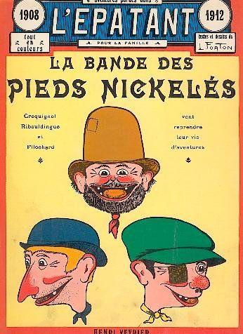 """Louis Forton """"La Bande des Pieds Nickelés"""""""