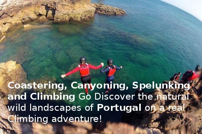 Coastering, Canyoning and other exiting climbing adventures in Portugal - Go Discover Portugal travel