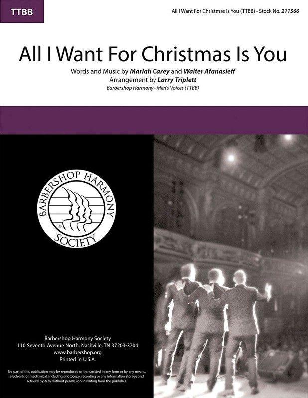 All I Want For Christmas Is You Ttbb A Cappella A Cappella