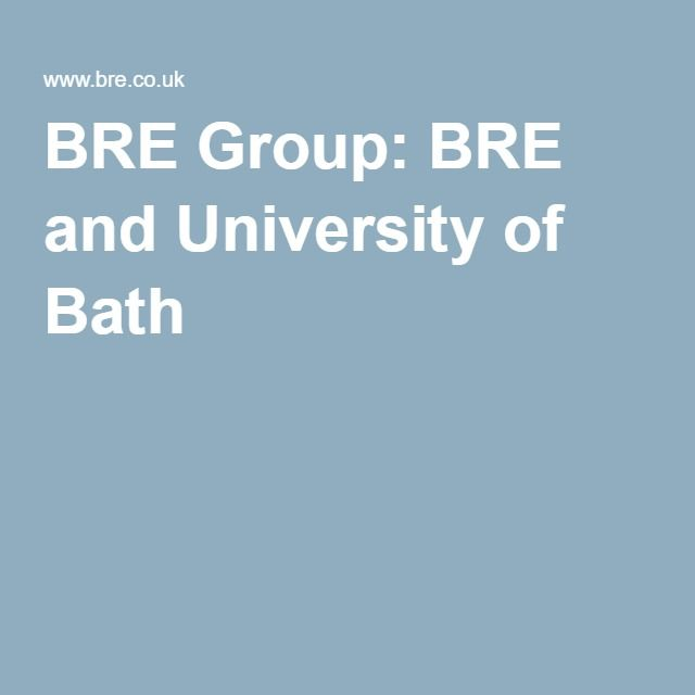 BRE Group: BRE and University of Bath
