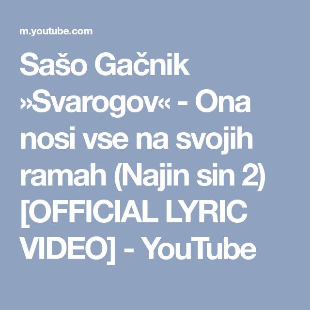 Sašo Gačnik »Svarogov« - Ona nosi vse na svojih ramah (Najin sin 2) [OFFICIAL LYRIC VIDEO] - YouTube