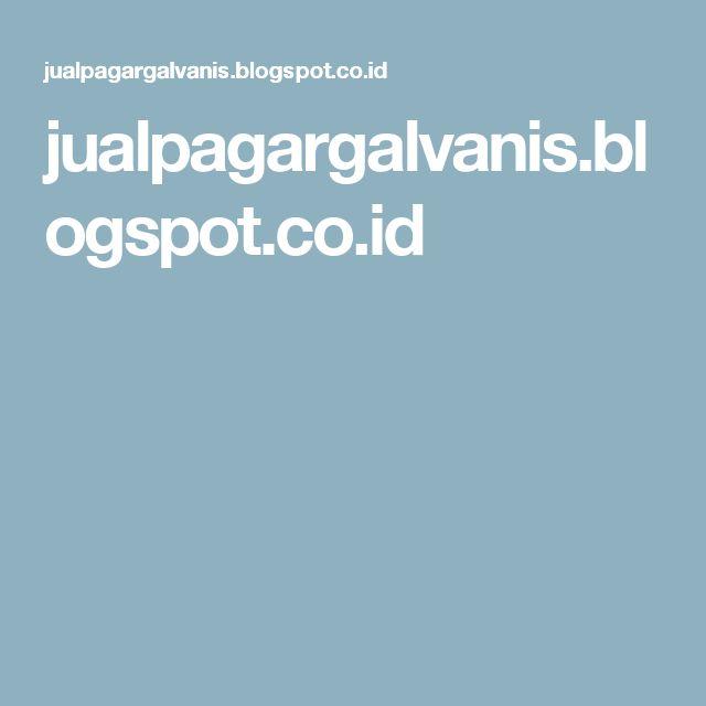 jualpagargalvanis.blogspot.co.id
