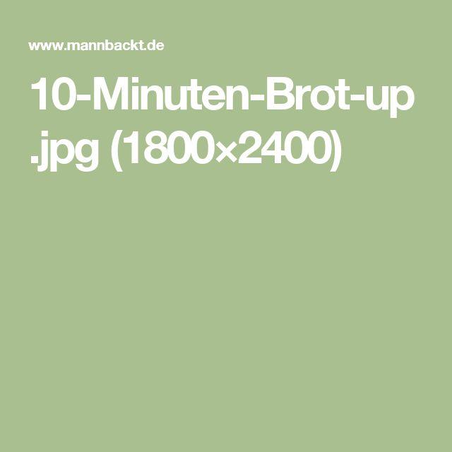 10-Minuten-Brot-up.jpg (1800×2400)