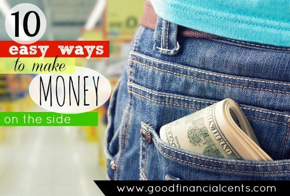 10 Easy Ways to Make Money On the Side