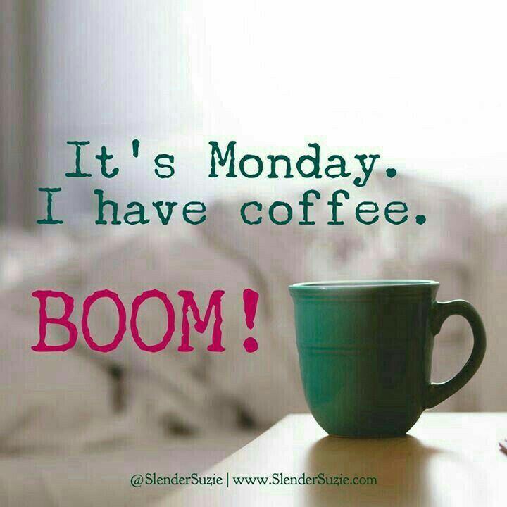 Best 25 Monday Morning Coffee Ideas On Pinterest Monday