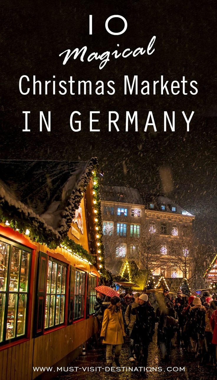 10 Magical Christmas Markets in Germany You Must Visit #magical #travel