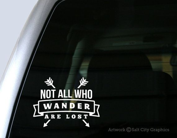 Not all who wander are lost vinyl sticker quotes vinyl decal sayings travel car decal laptop sticker window or bumper sticker