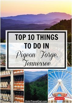 A helpful list of 10 things to do in Pigeon Forge, Tennessee
