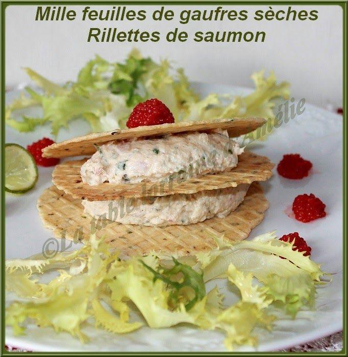LA TABLE LORRAINE D'AMELIE: Mille feuille de gaufrettes sèches aux rillettes de saumon au TM ou pas !