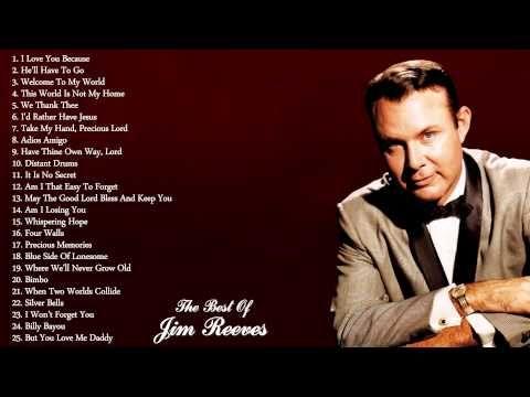 Jim Reeves Greatest Hits Jim Reeves Best Songs Full Album ...