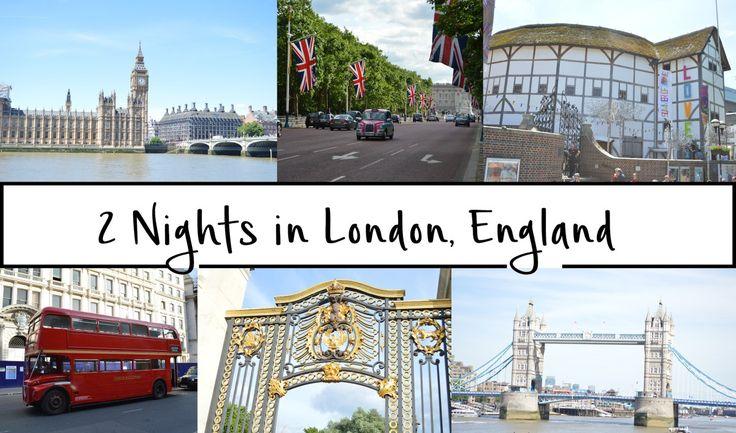 2 Nights in London, England