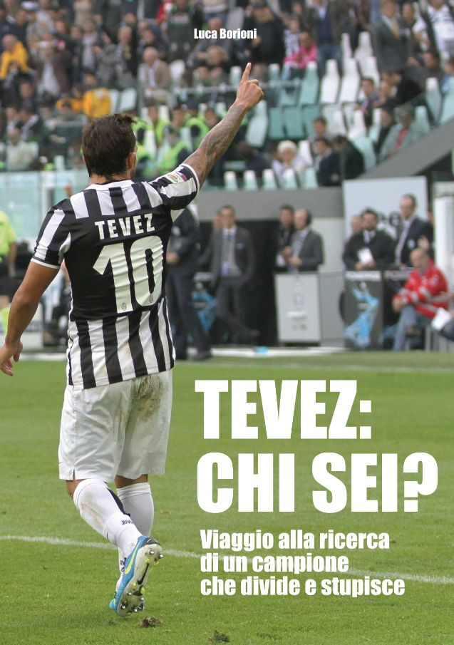 Tevez compie 30 anni... iTunes: https://itunes.apple.com/it/book/tevez-chi-sei/id791917018?mt=11