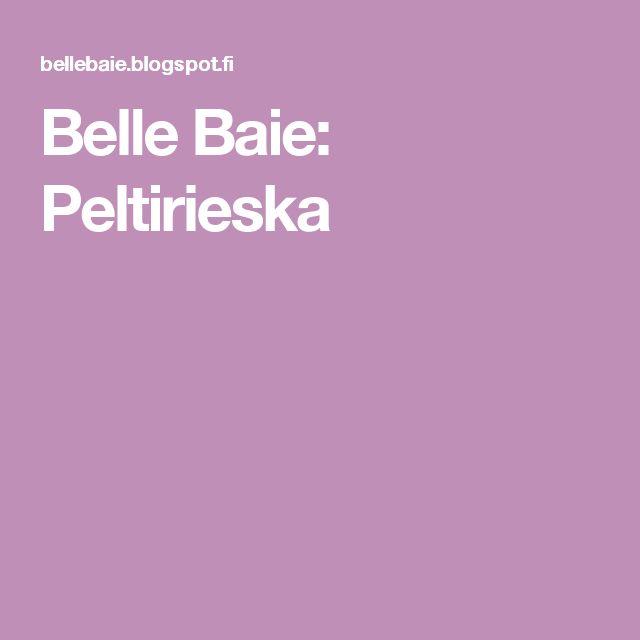 Belle Baie: Peltirieska