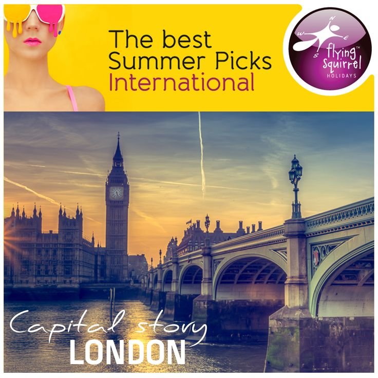 This summer fly to London, always buzzing and ever colourful. Trawl the streets of London discovering landmarks such as the Trafalgar Square, Buckingham Palace, Parliament Square. Head to the Windsor Castle, take a day tour to Stonehenge or go visit the famous Roman Baths at Bath. To know more visit and connect with Flying Squirrel Holidays