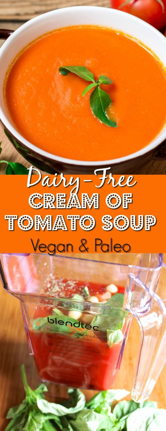Dairy-Free Cream of Tomato Soup Recipe for an easy, vegan, and paleo lunch. Vegan soup | paleo soup | tomato soup | healthy tomato soup recipe