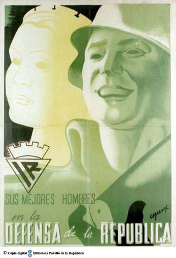 Sus mejores hombres en la defensa de la República :: Cartells del Pavelló de la República (Universitat de Barcelona)