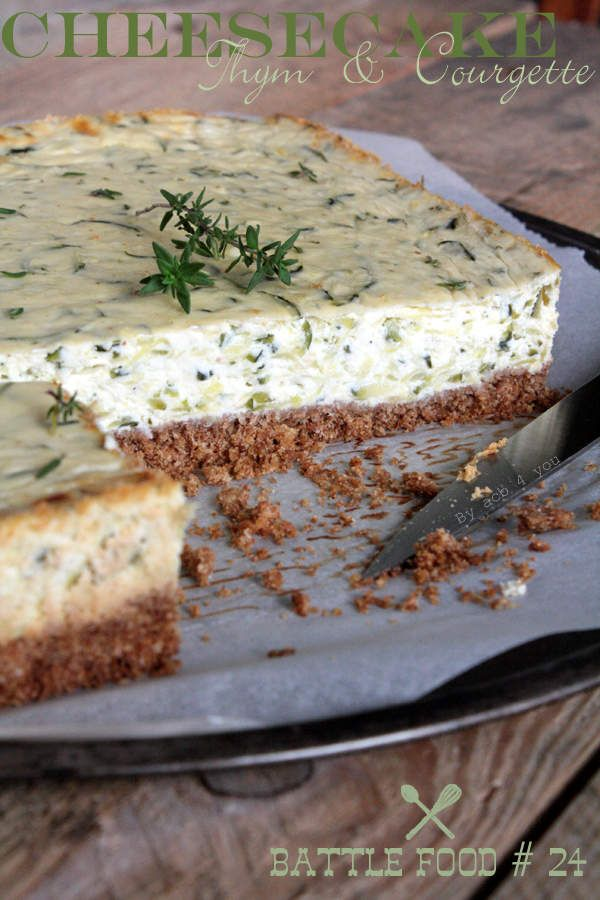 Cheesecake Thym & Courgette