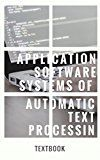 Application Software Systems Of Automatic Text Processing by Monique Johnson (Author) #Kindle US #NewRelease #Engineering #Transportation #eBook #ad