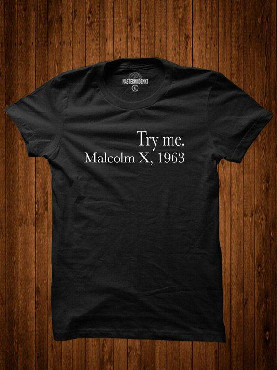 Try Me Malcolm X Inspirational Black History by MASTERMINDZMKT