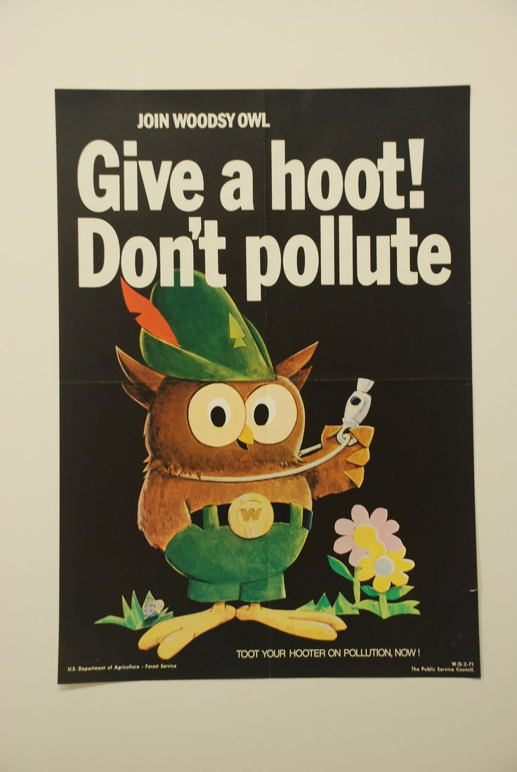 """1970s """"Woodsy Owl"""" poster made by the Forest Service. Another Woodsy slogan: """"Lend a Hand--Care for the Land."""""""