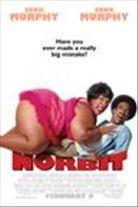 Norbit (2007). Starring: Eddie Murphy, Cuba Gooding Jr., Eddie Griffin and Marlon Wayans