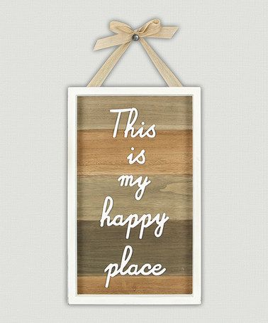 Love this 'Happy Place' Wood Wall Sign on #zulily! #zulilyfinds